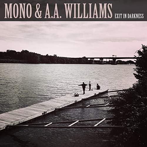 Mono & A.A.Williams