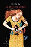La chica no olvida: I Premio EspasaesPoesía