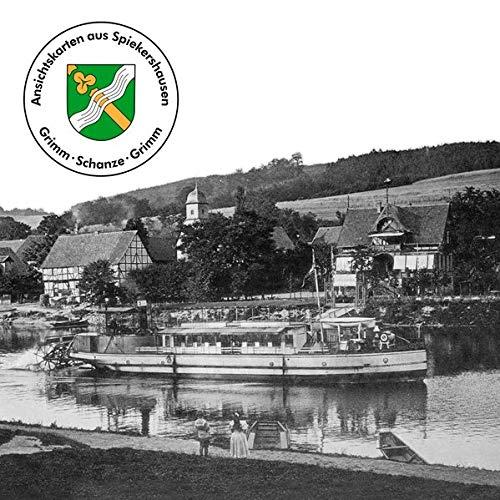 Ansichtskarten aus Spiekershausen: Ein historisches Bilderbuch