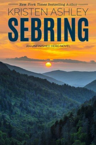 Sebring: Volume 5 (The Unfinished Hero Series)