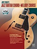 Jody Fisher's Jazz Guitar Chord-Melody Course: The Jazz Guitarist's Guide to Solo Guitar Arranging and Performance, Book & Online Audio