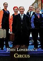 John Lonergan's Circus [DVD]