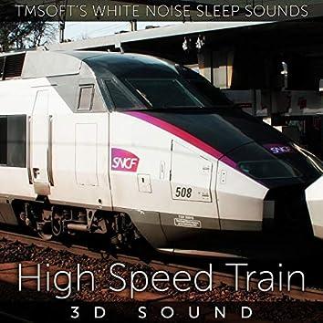 High Speed Train 3D Sound