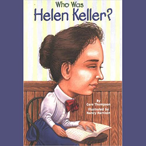 Who Was Helen Keller? audiobook cover art