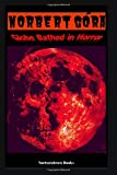 Globe Bathed in Horror: A Collection of Dark Poetry