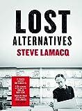 Steve Lamacq: Lost Alternatives...