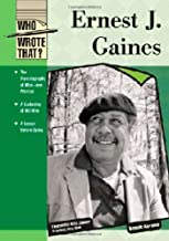 Ernest J Gaines (Who Wrote That?)
