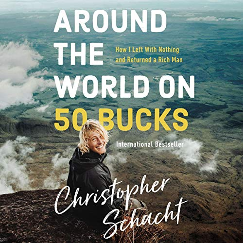 Around the World on 50 Bucks audiobook cover art