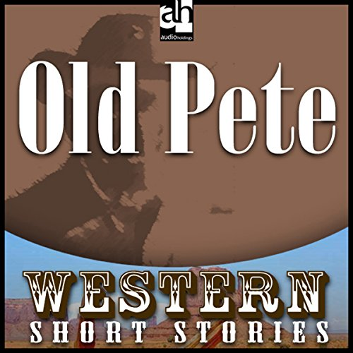 Old Pete audiobook cover art