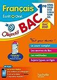 Objectif Bac 2021 Français 1res STMG/STI2D/ST2S/STL/STD2A/STHR