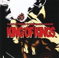 キング・オブ・キングス~ラスタ・ティングス・カムバック・アゲイン