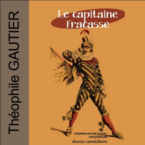 Le capitaine Fracasse  audiobook cover art