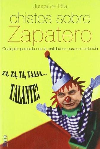 Chistes Sobre Zapatero (Cronica (styria))