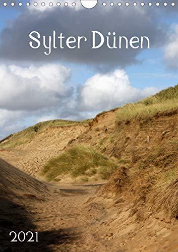 Sylter Dünen (Wandkalender 2021 DIN A4 hoch)
