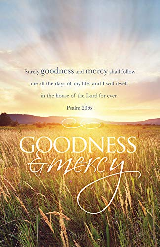 B & H Publishing Group 72613 Bulletin-Goodness And Mercy - Psalm 23.6 KJV