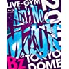 "B'z LIVE-GYM 2010 ""Ain't No Magic"" at TOKYO DOME [Blu-ray]"
