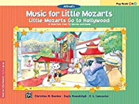 Little Mozarts Go to Hollywood Pop Book 1 & 2: 10 Favorites from TV, Movies and Radio (Music for Little Mozarts)