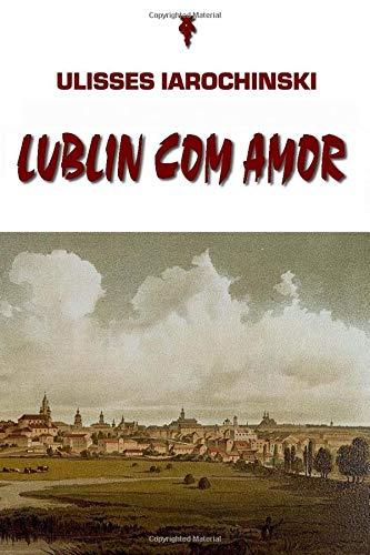 Lublin com Amor