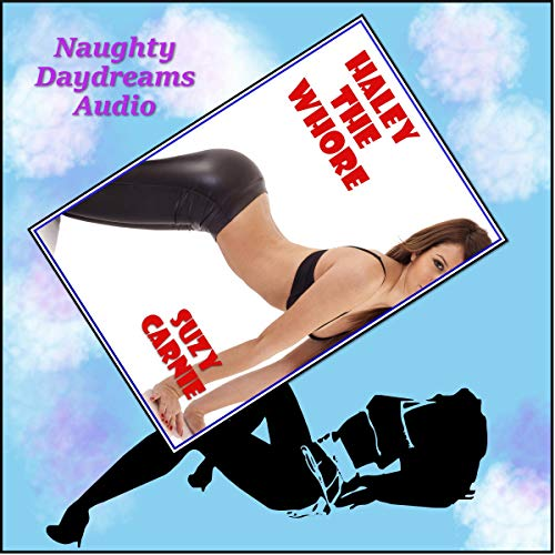 Haley the Whore audiobook cover art
