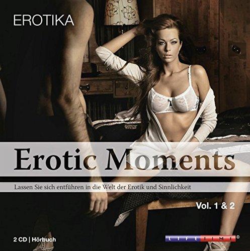Erotic Moments 1 & 2: Lassen Sie sich entführen in die Welt der Erotik und Sinnlichkeit