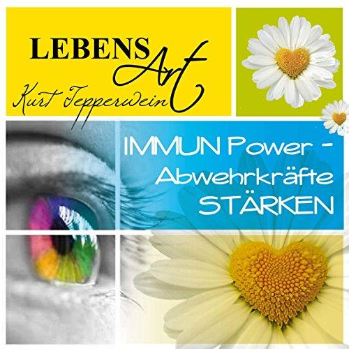 Lebensart: Immun-Power - Abwehrkräfte stärken cover art