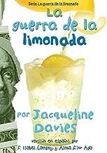 La guerra de la limonada (The Lemonade War Series) (Spanish Edition)