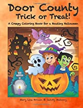 Door County Trick or Treat! A Creepy Coloring Book for a Howling Halloween