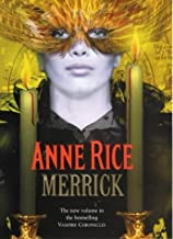Merrick / Anne Rice