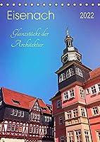 Eisenach - Glanzstuecke der Architektur (Tischkalender 2022 DIN A5 hoch): Prachtvolle Villen und erlesene Bauwerke (Monatskalender, 14 Seiten )