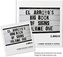 El Arroyo's Mini Book of Signs Volume One