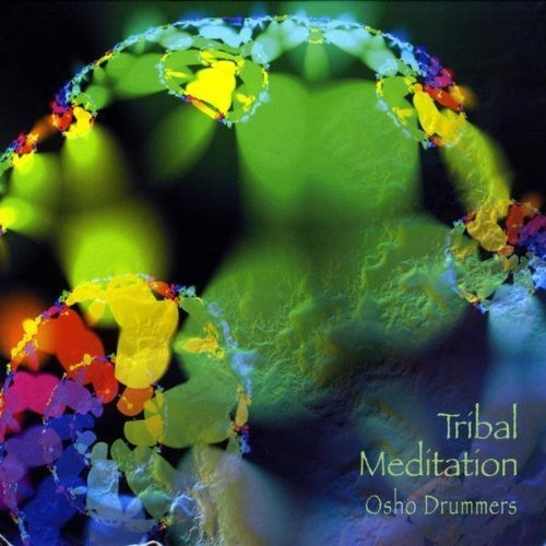 Tribal Meditation by Osho Drummers (2009-09-10?