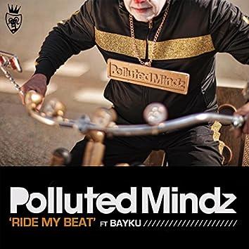 Ride My Beat (feat. Bayku)