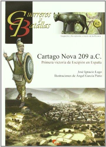 Carthago nova 209 a.c. - primera Victoria de escipion en España (Guerreros Y Batallas)