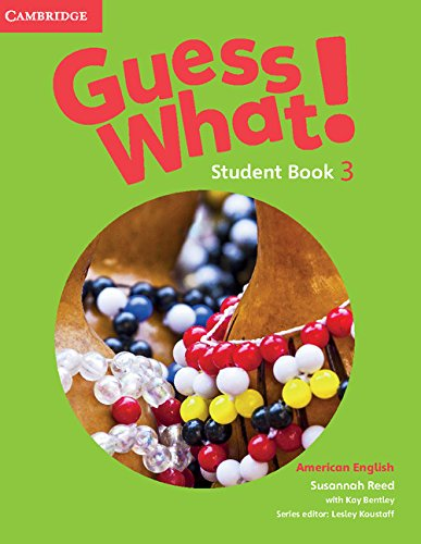 Guess What. 3 - Students Book - American English