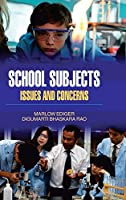 School Subjects: Issues and Concerns