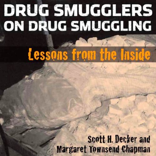 Drug Smugglers on Drug Smuggling audiobook cover art