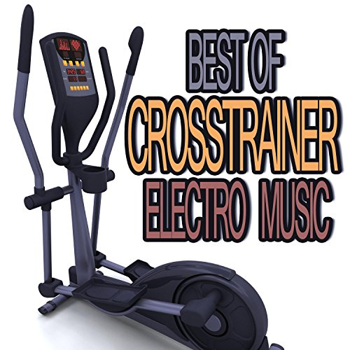 Best of Crosstrainer Electro Music