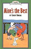 Mine's the Best (I Can Read Books: My First Preschool)