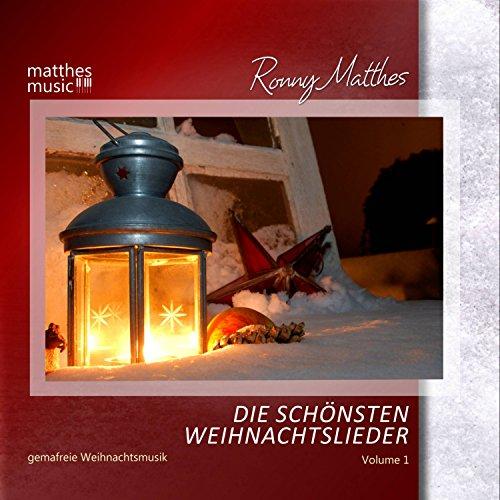 Die schönsten Weihnachtslieder, Vol. 1 - Gemafreie instrumentale Weihnachtsmusik (Gemafrei)