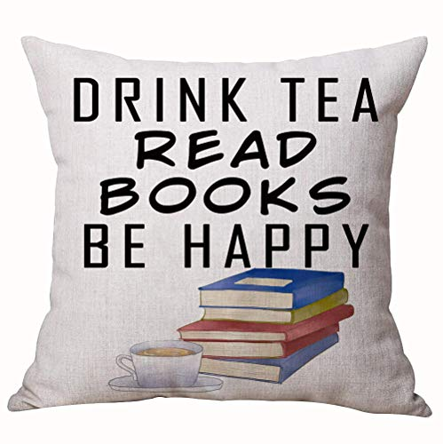 ASTIHN Gift Inspirational Motto Drink Tea Read Books Be Happy Cup Cotton Linen Throw Pillow Cover Cushion Case Home Chair Office Decorative Square 18 X 18 inches (B)
