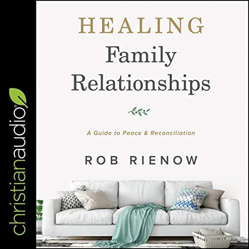 Healing Family Relationships cover art