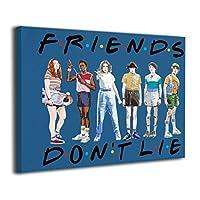 絵画 ポスター 30x40cm 友達は嘘をつかない Friends Don'T Lie ポスター おしゃれ インテリア 壁飾り フォトフレーム おしゃれ な部屋飾り ギフト キャンバスアート アート油画 パネル ャンバス リビングと寝室の飾