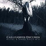 Callejones Oscuros: Metal & Hard Rock Mix