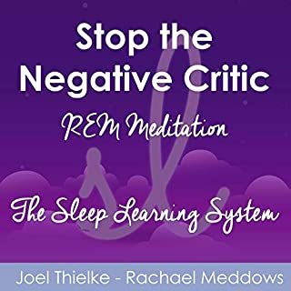 Stop the Negative Critic - REM Meditation (The Sleep Learning System) cover art