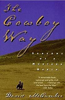 The Cowboy Way: Seasons of a Montana Ranch