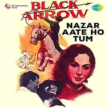 """Nazar Aate Ho Tum (From """"Black Arrow"""") - Single"""