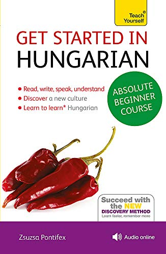 Compare Textbook Prices for Get Started in Hungarian Absolute Beginner Course: The essential introduction to reading, writing, speaking and understanding a new language Teach Yourself 1 Edition ISBN 9781444183177 by Pontifex, Zsuzsanna