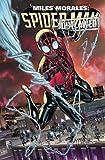 Miles Morales Vol. 4 (Miles Morales Spider-man/Spider-man Miles Morales)...