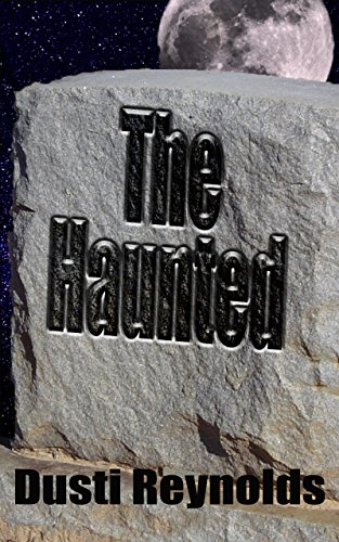 The Haunted (Glimmer Book 1)