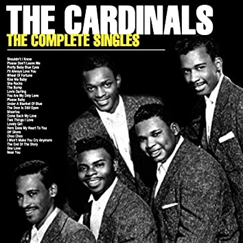 The Cardinals - The Complete Singles